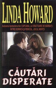 Căutări disperate de Linda Howard