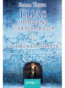 Elias şi spioana cărturarilor de Sabaa Tahir-Editura Art