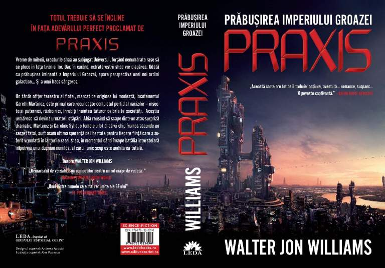 Praxis de Walter Jon Williams-Editura Corint/Leda-recenzie