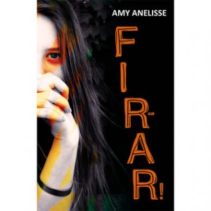 Fir-ar! de Amy Anelisse