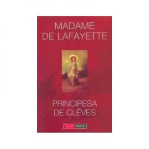 Principesa de Cleves de Madame de la Fayette