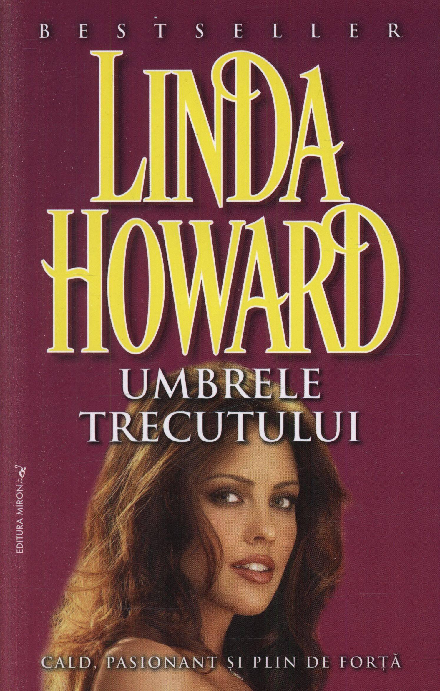 Umbrele trecutului - Linda Howard - Editura Miron - recenzie