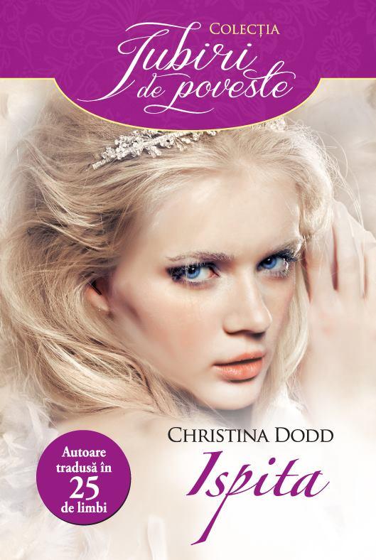 Ispita - Christina Dodd - Colectia Iubiri de poveste - Editura Alma