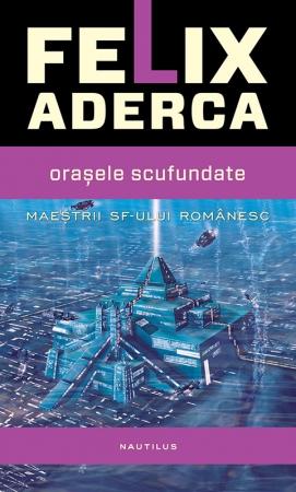 Orașele scufundate - Felix Aderca