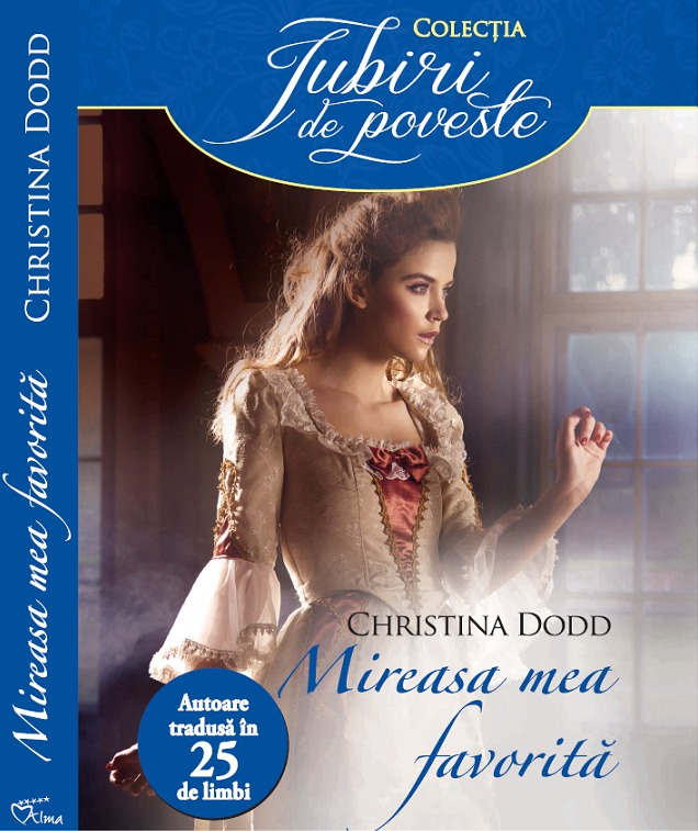 Mireasa mea favorita - Christina Dodd - Editura Alma/Litera