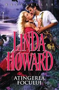 Atingerea focului - Linda Howard