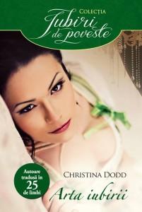 Arta iubirii - Christina Dodd - Colecția Iubiri de poveste - Seria Guvernantelor -Christina Dodd