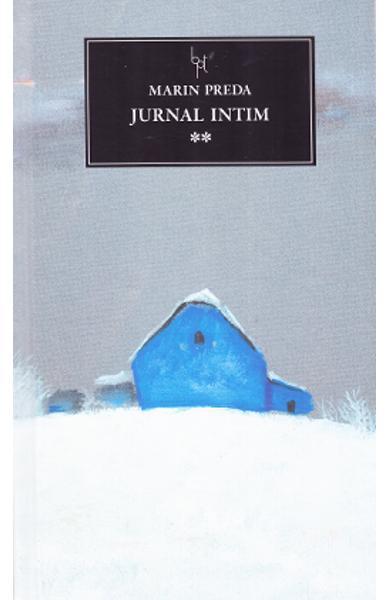 Jurnal intim (vol. 2) - Marin Preda