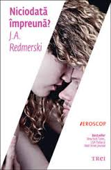Niciodată împreună? de J.A. Redmerski-The Edge of Never - Top 10 cărţi Young Adult