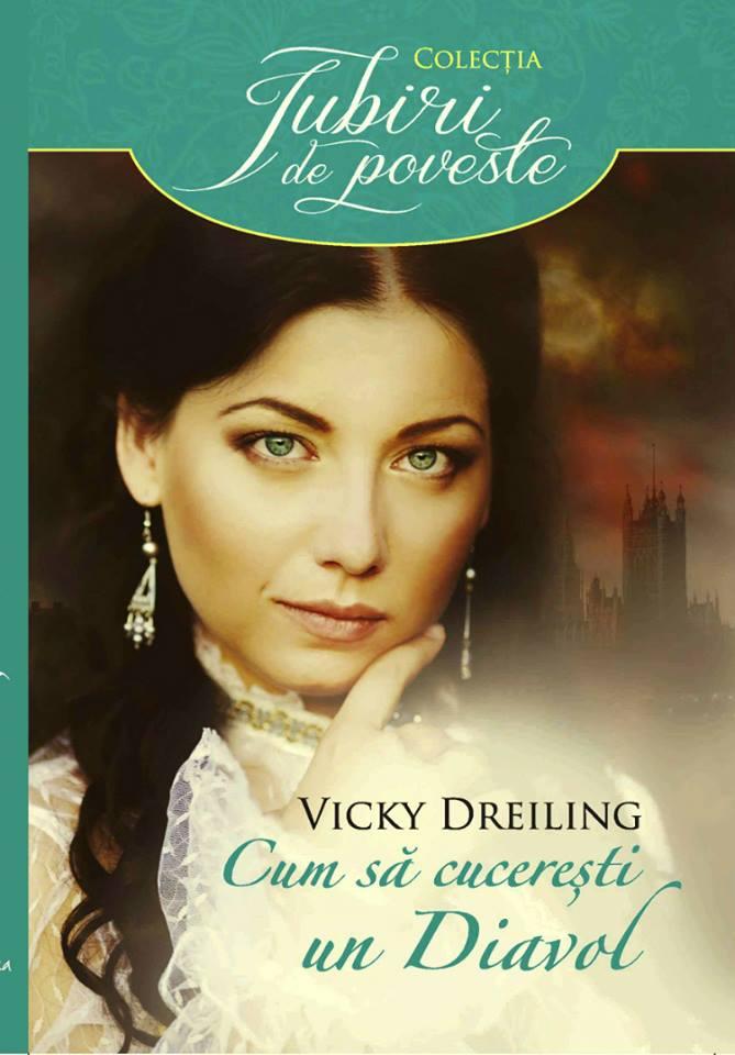 Cum să cucerești un Diavol - Vicky Dreiling