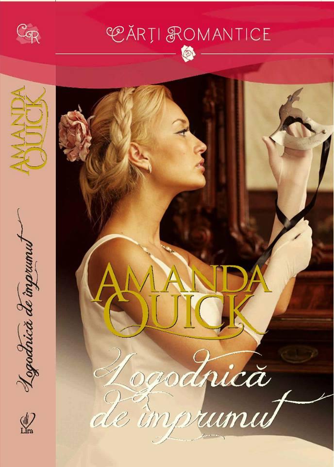 Logodnică de împrumut de Amanda Quick-Colecția Cărți romantice