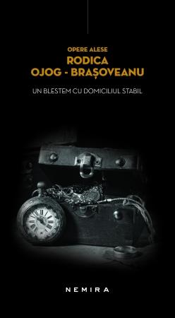 Un blestem cu domiciliul stabil - Rodica Ojog Brașoveanu