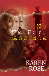 Nu te poti ascunde de Karen Rose
