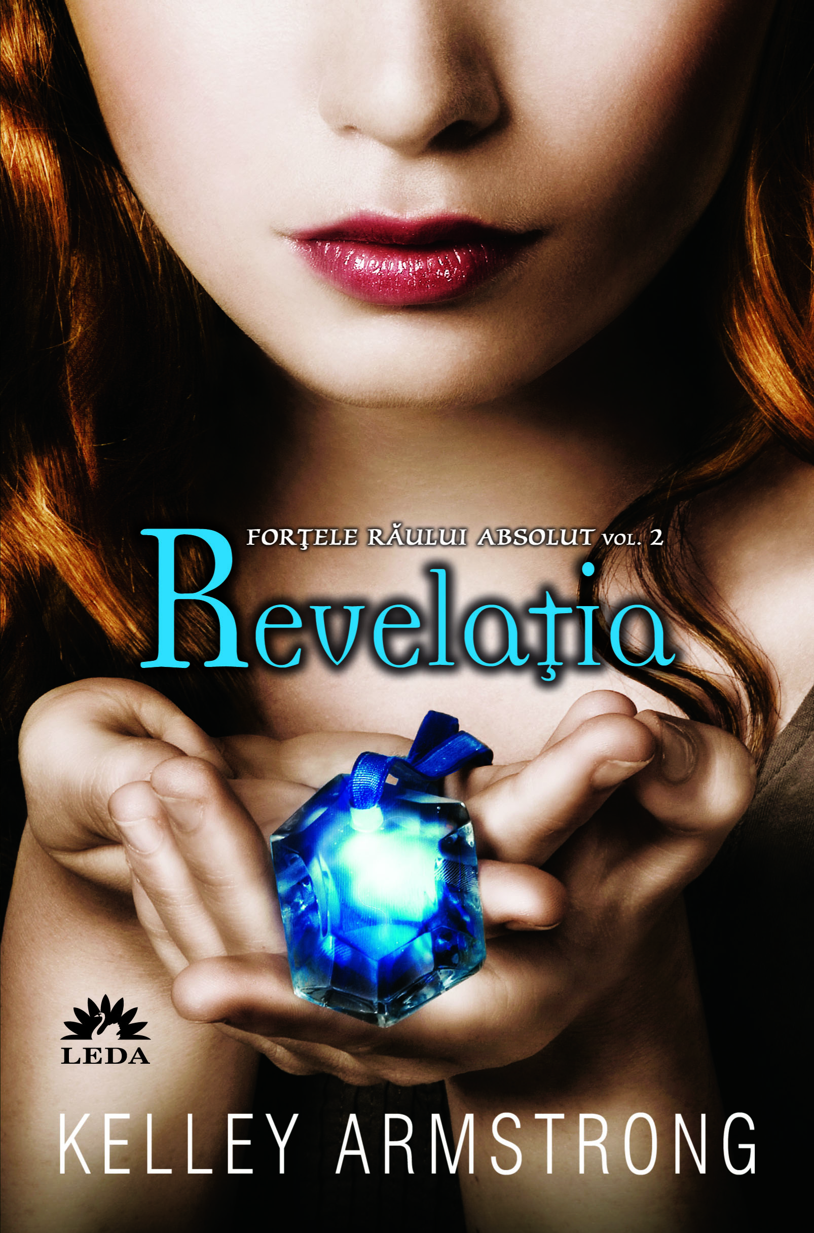 Revelatia | Kelley Armstrong | Editura Leda | Literaturapetocuri.ro