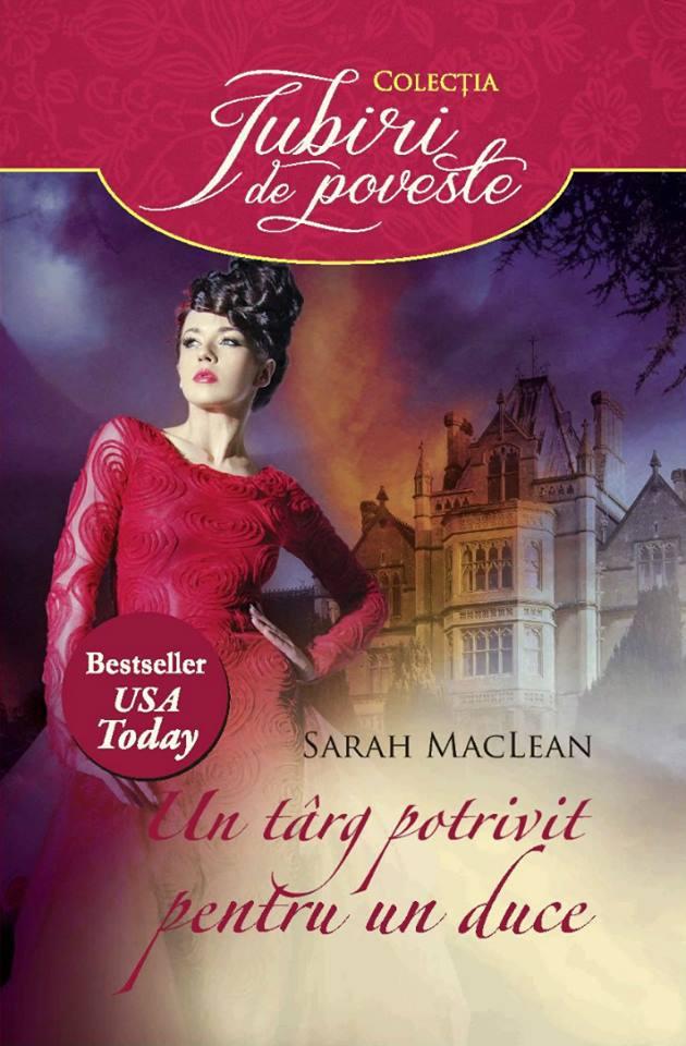 Un targ potrivit pentru un duce - Sarah MacLean - Editura Alma/Litera