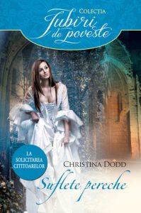 Suflete pereche de Christina Dodd - Colecția Iubiri de poveste