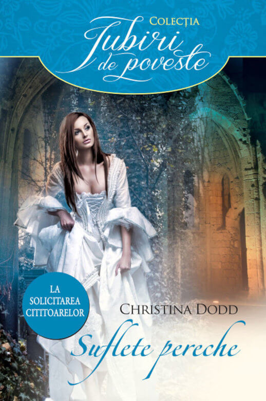 Suflete pereche de Christina Dodd-Colecția Iubiri de poveste