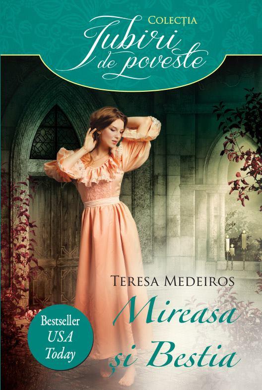 Mireasa si bestia de Teresa Medeiros - Editura Alma/Litera