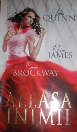 Aleasa inimii de Julia Quinn, Eloisa James, Connie Brockway