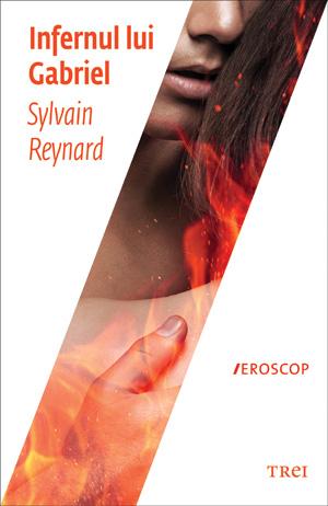 Infernul lui Gabriel -Sylvain Reynard -Gabriel's Inferno