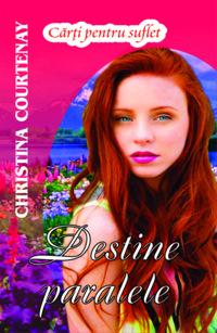 Destine paralele de Christina Courtenay