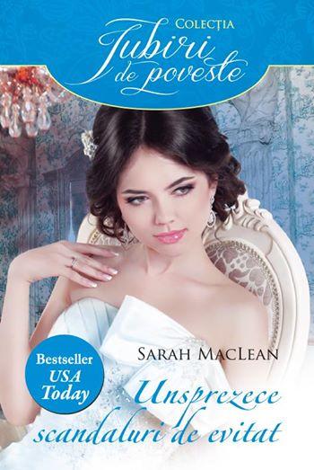 Unsprezece scandaluri de evitat - Sarah MacLean - Editura Alma/Litera