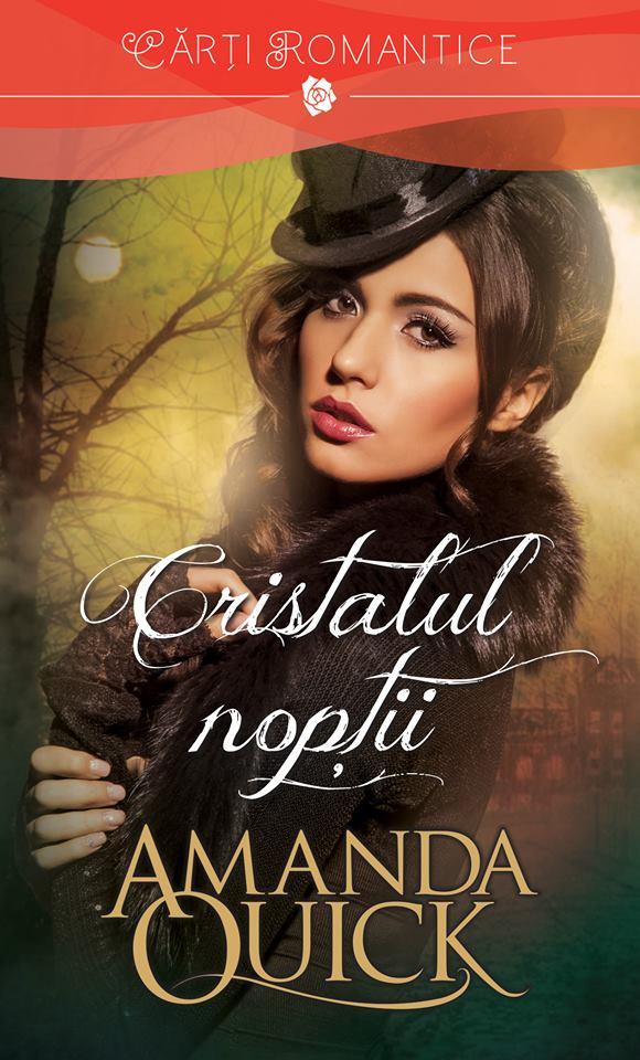 """Cristalul noptiide Amanda Quick-Colectia """"Carti Romantice"""""""