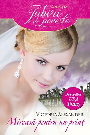 The Price's Bride - Mireasă pentru un prinț - Seria Effington Family - Victoria Alexander