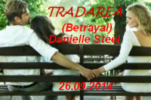 Tradarea - Danielle Steel
