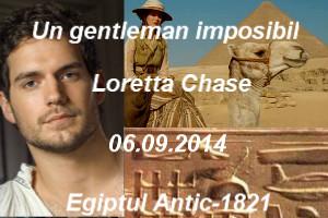 "Un gentleman imposibil - Loretta Chase - Colectia ""Iubiri de poveste"""