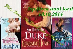 """Ispitirea unui lord - Lorraine Heath - Colectia """"Iubiri de poveste"""""""