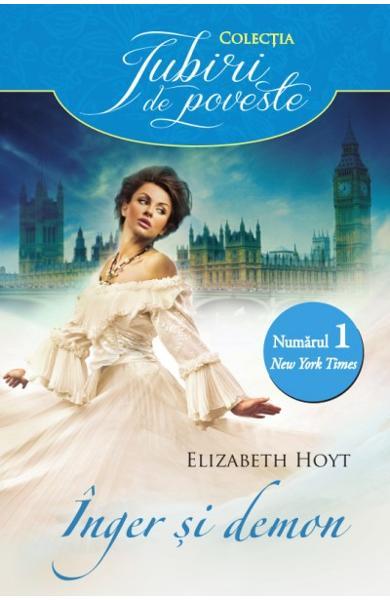 Inger si demon - Elizabeth Hoyt - Editura Alma/Litera