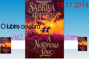 "O iubire celebra - Sabrina Jeffries - Colectia ""Iubiri de poveste"""