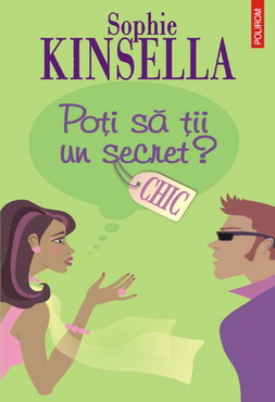 Poti sa tii un secret ? de Sophie Kinsella - Editura Polirom