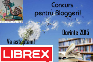 Dorinte in 2015-Concurs Librex - LIteraturapetocuri,ro