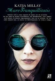 Mare Tranquillitatis de Katja Millay-The Sea of Tranquility - Top 10 cărţi Young Adult | povești reale | relații toxice | iubiri imposibile