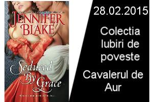 Cavalerul de Aur de Jennifer Blake-Colectia Iubiri de poveste