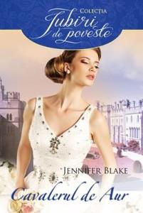 Seduced By Grace - Cavalerul de Aur - Jennifer Blake - Colectia Iubiri de poveste