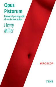 Opus Pistorum de Henry Miller