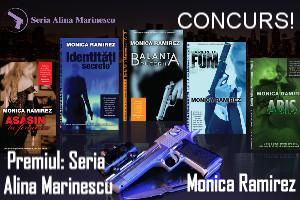 Concurs Seria Alina Marinescu de Monica Ramirez