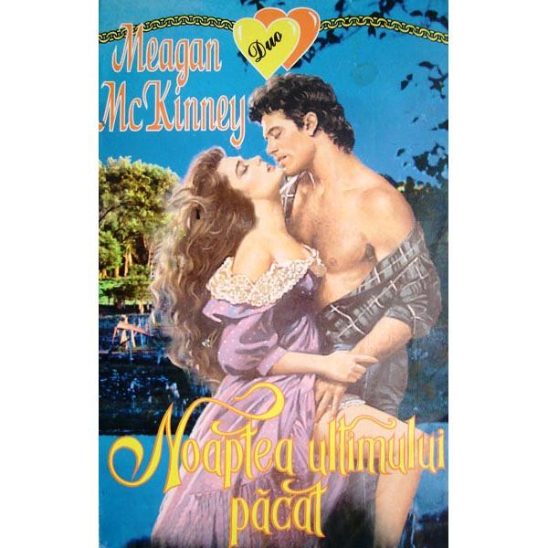 Noaptea ultimului pacat - Meagan McKinney