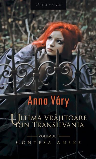 Anna_Vary-Ultima_vrajitoare_din_Transilvani-vol1