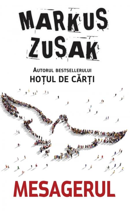 Mesagerul - Markus Zusak - Editura RAO - Literaturapetocuri.ro