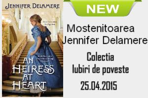 Moștenitoarea - Jennifer Delamere - Colecția Iubiri de poveste