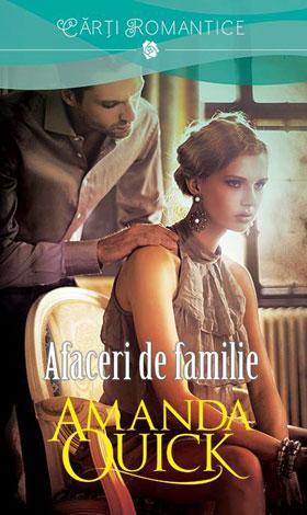 Afaceri de familie de Amanda Quick-Editura Litera