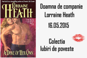 Doamna de companie de Lorraine Heath-Colectia Iubiri de poveste