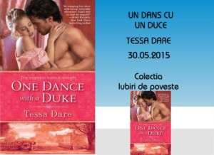 Un dans cu un duce - Tessa Dare - Colectia Iubiri de poveste