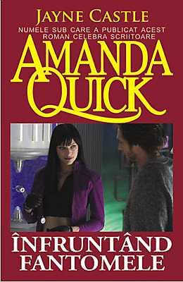 Infruntand fantomele de Jayne Castle (Amanda Quick)