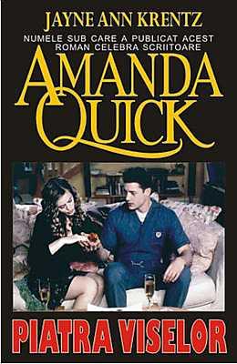 Piatra viselor de Jayne Ann Krentz(Amanda Quick)-Editura Orizonturi