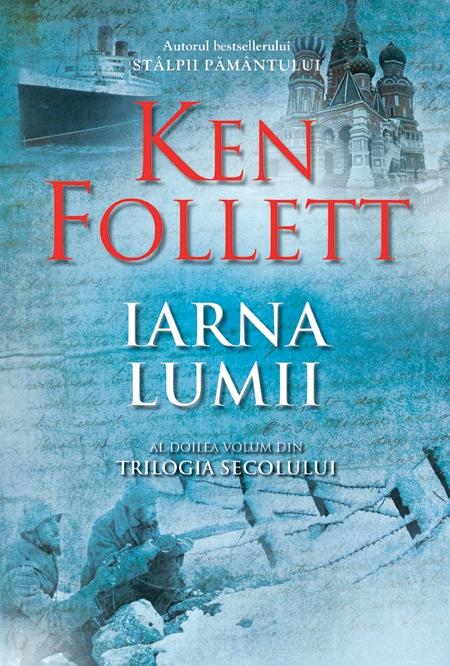 Iarna lumii de Ken Follett-Editura Rao